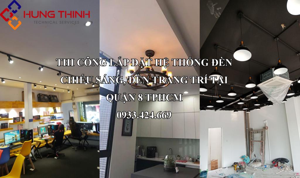 thi-cong-lap-dat-he-thong-den-trang-tr-den-chieu-sang-tai-quan-8
